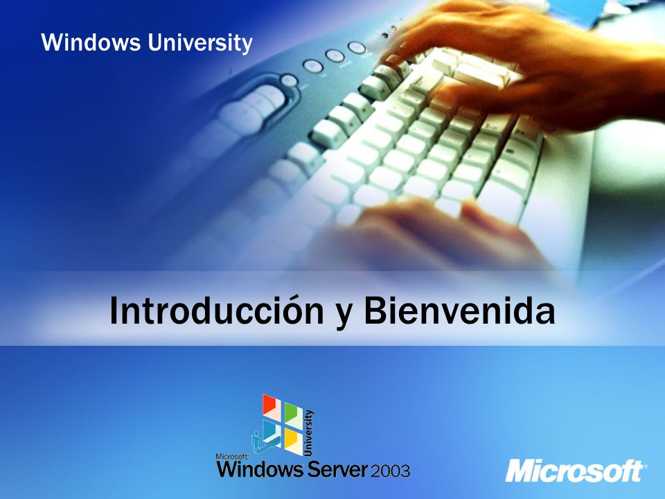 Windows University Introducción y Bienvenida