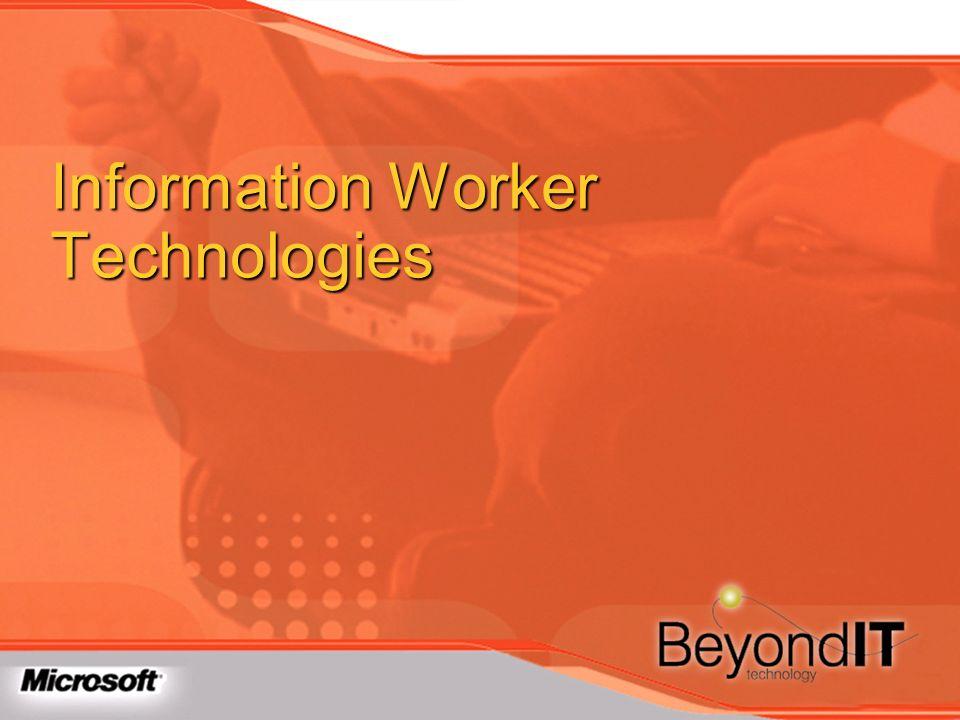 Information Worker Technologies