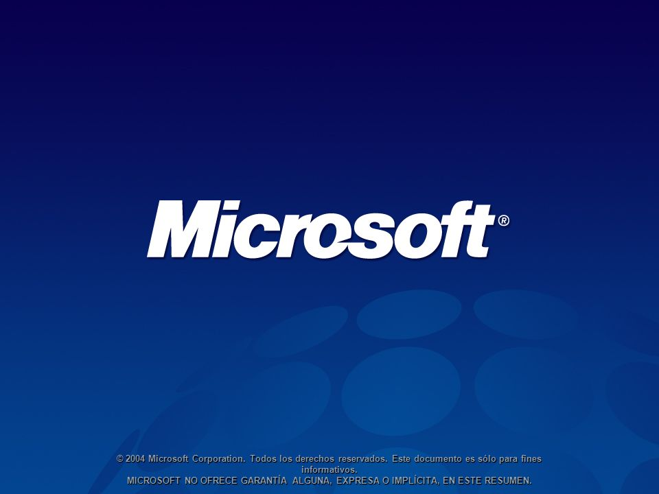 © 2004 Microsoft Corporation. Todos los derechos reservados.