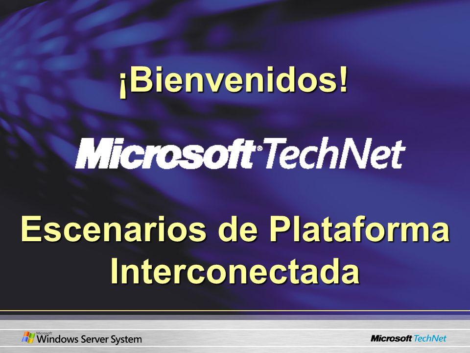 ¡Bienvenidos! Escenarios de Plataforma Interconectada