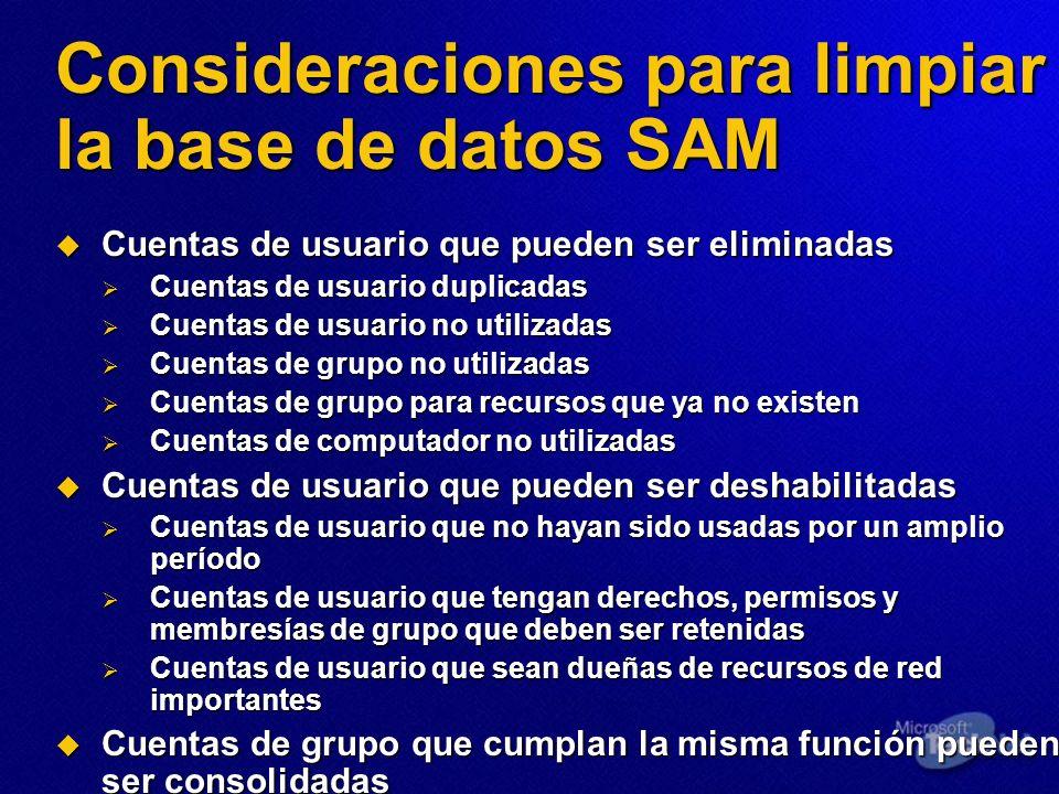 Consideraciones para limpiar la base de datos SAM Cuentas de usuario que pueden ser eliminadas Cuentas de usuario que pueden ser eliminadas Cuentas de