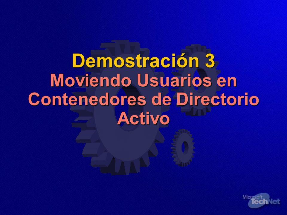 Demostración 3 Moviendo Usuarios en Contenedores de Directorio Activo