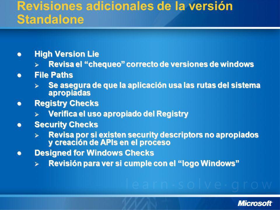Revisiones adicionales de la versión Standalone High Version Lie High Version Lie Revisa el chequeo correcto de versiones de windows Revisa el chequeo