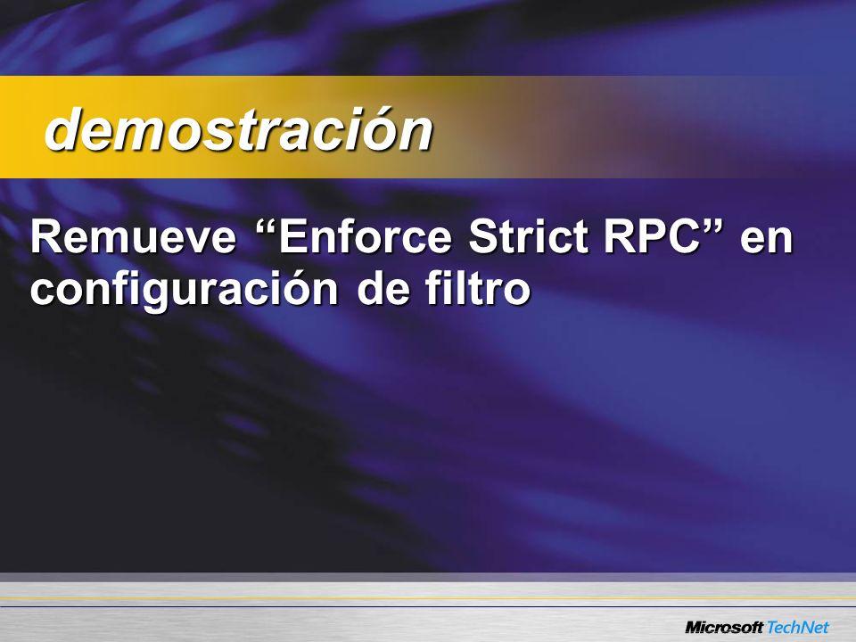 Remueve Enforce Strict RPC en configuración de filtro demostración demostración