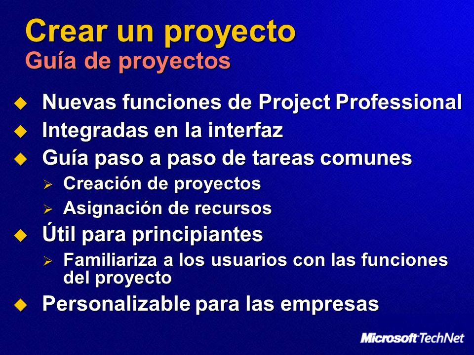 Crear un proyecto Guía de proyectos Nuevas funciones de Project Professional Nuevas funciones de Project Professional Integradas en la interfaz Integr