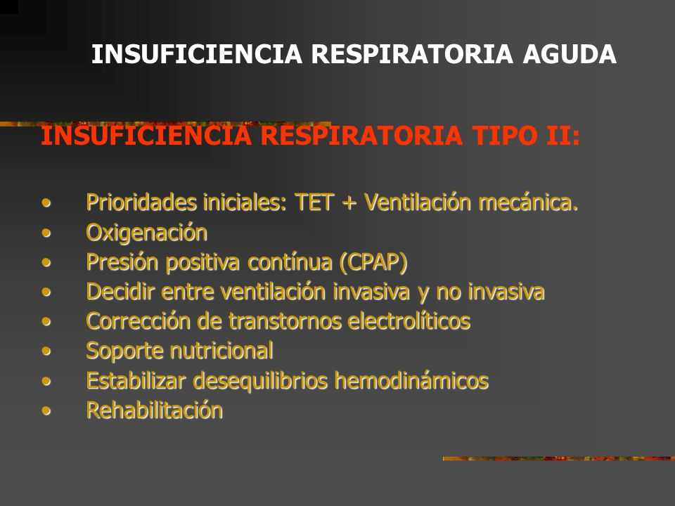 INSUFICIENCIA RESPIRATORIA AGUDA INSUFICIENCIA RESPIRATORIA TIPO I: Hipoxemia leve Oxígeno por CBN 5 lt/min Hipoxemia moderada Sistema Venturi, FiO2 0.50 Hipoxemia severa Bolsa de reservorio o Nebulizador de Alto volumen