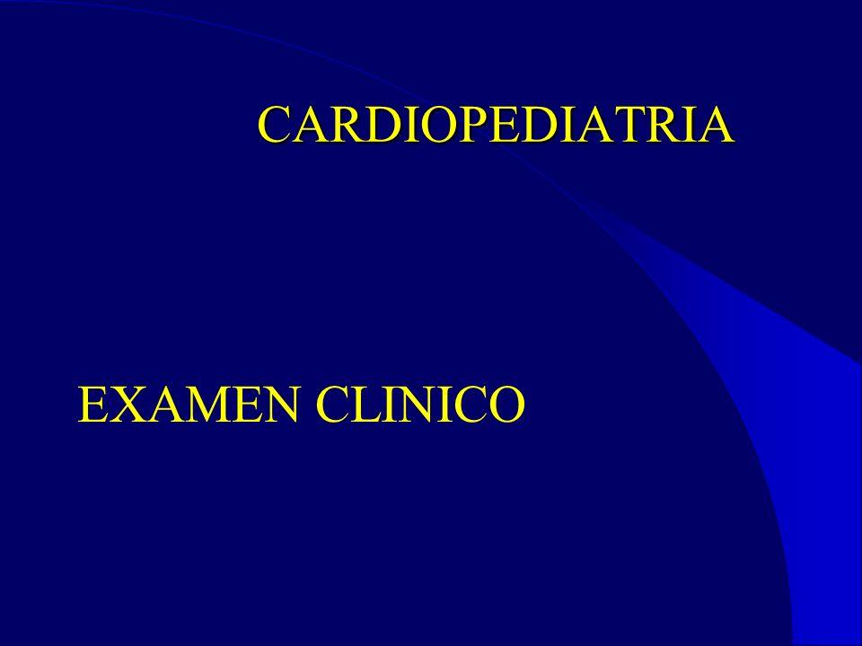 CARDIOPEDIATRIA EXAMEN CLINICO