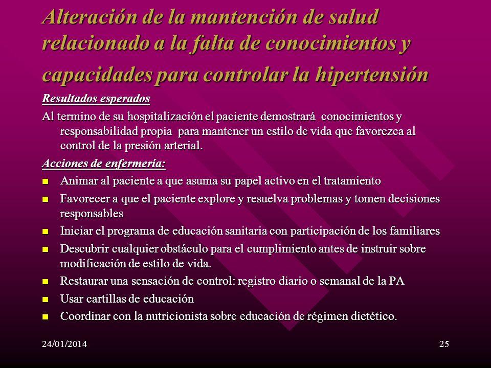 24/01/201424 INTERVENCIÓN EDUCATIVA AL PACIENTE PORTADOR DE HIPERTENCIÓN ARTERIAL