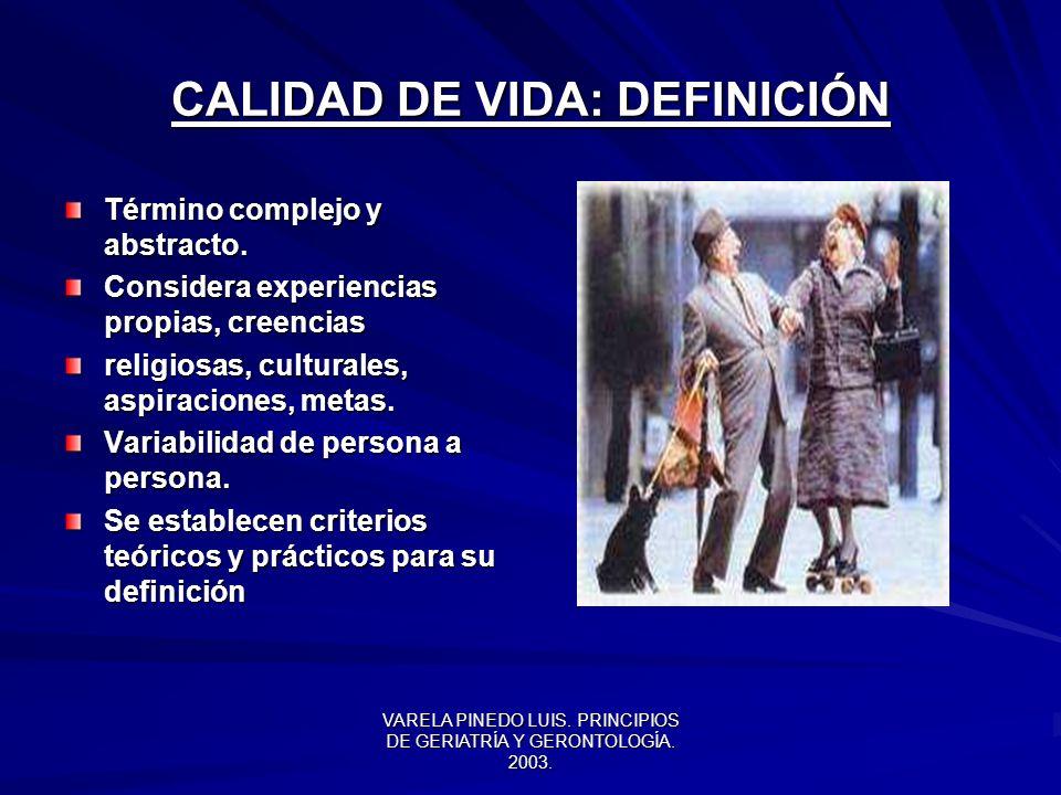VARELA PINEDO LUIS.PRINCIPIOS DE GERIATRÍA Y GERONTOLOGÍA.