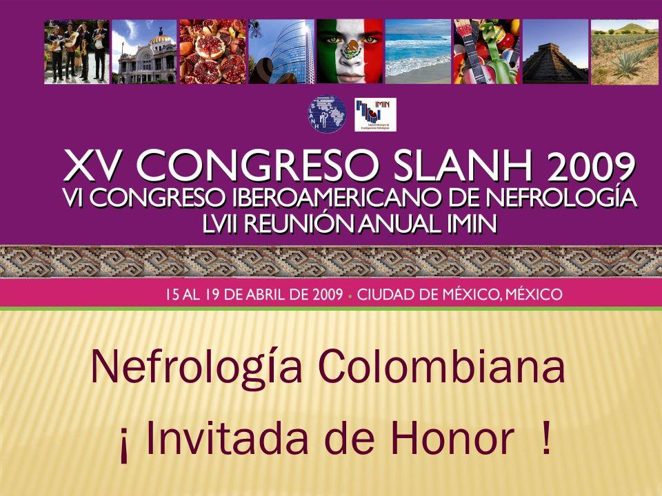 Nefrolog í a Colombiana ¡ Invitada de Honor !