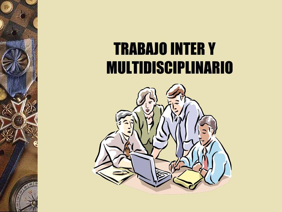 TRABAJO INTER Y MULTIDISCIPLINARIO