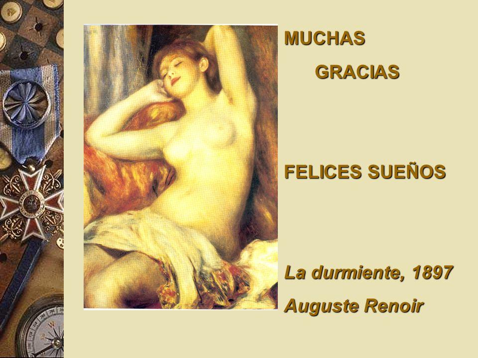 MUCHAS GRACIAS GRACIAS FELICES SUEÑOS La durmiente, 1897 Auguste Renoir