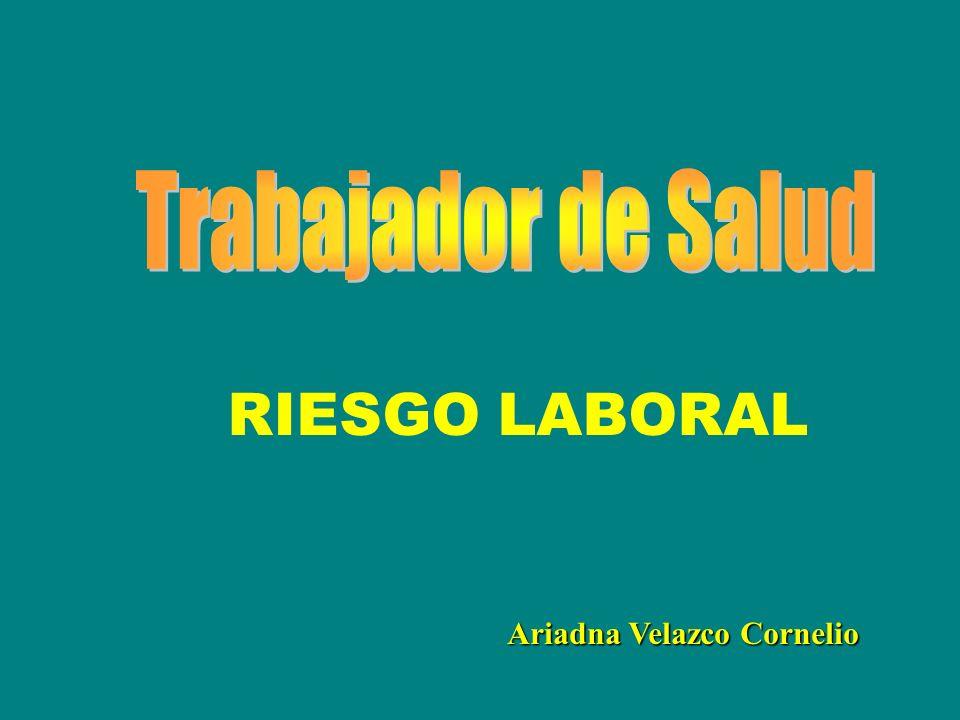 Ariadna Velazco Cornelio RIESGO LABORAL