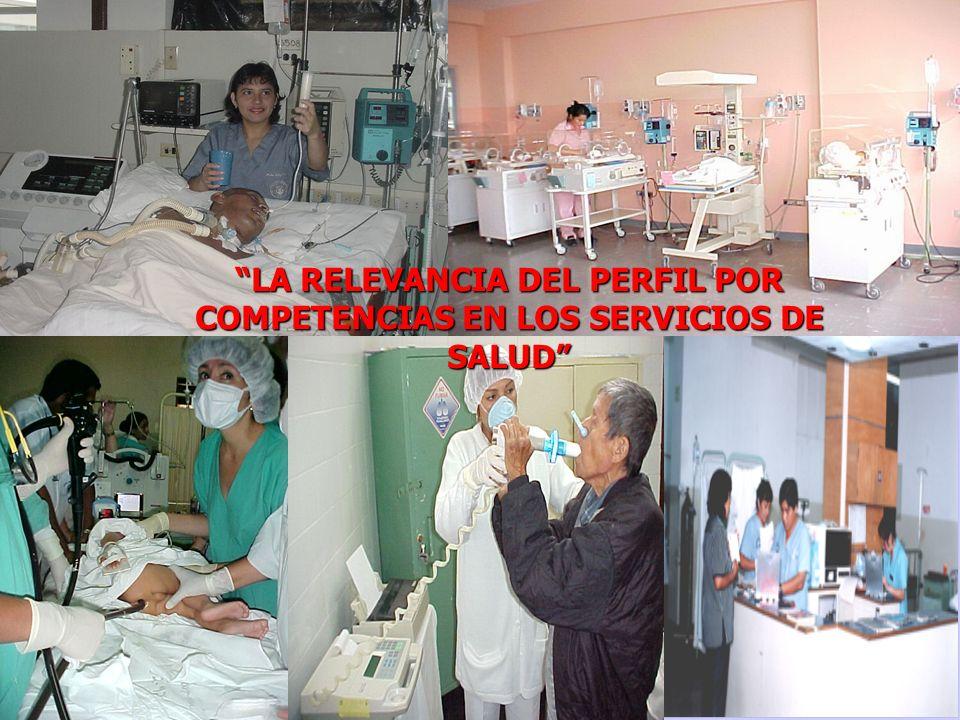 LA RELEVANCIA DEL PERFIL POR COMPETENCIAS EN LOS SERVICIOS DE SALUD