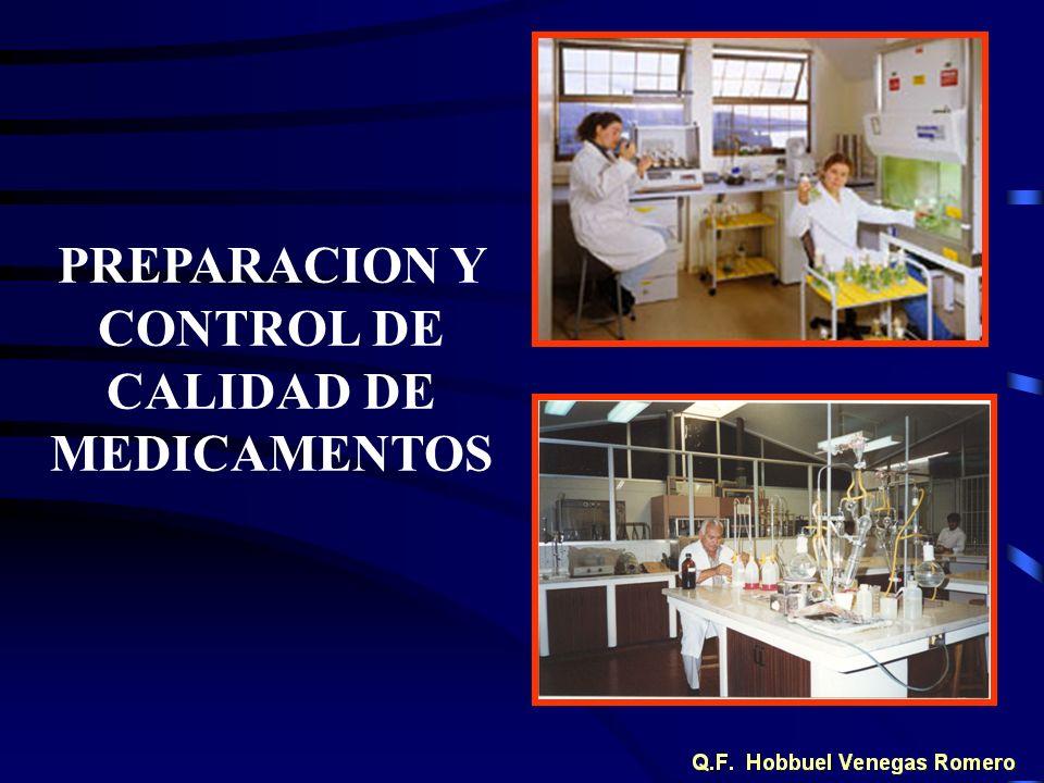 PREPARACION Y CONTROL DE CALIDAD DE MEDICAMENTOS