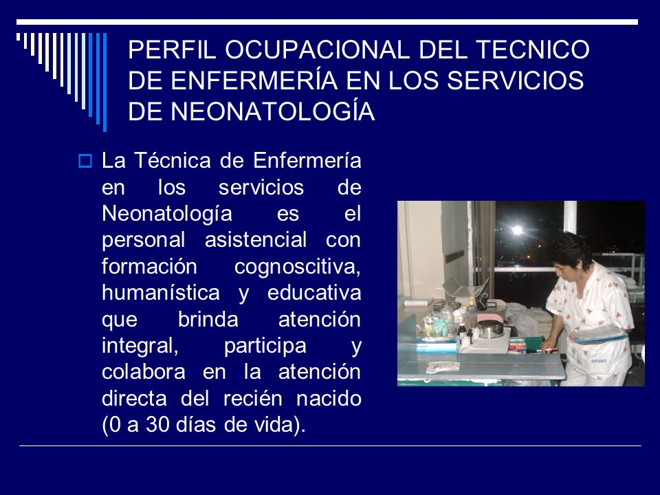 PERFIL OCUPACIONAL DEL TECNICO DE ENFERMERÍA SERVICIO DE NEONATOLOGÍA