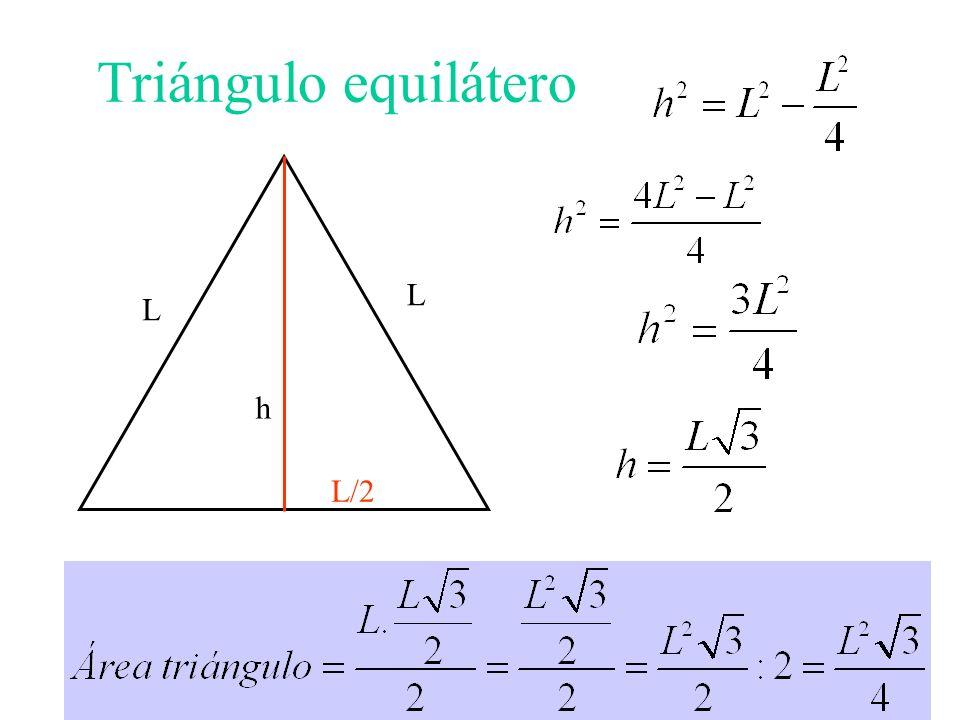 Triángulo equilátero L L L/2 h