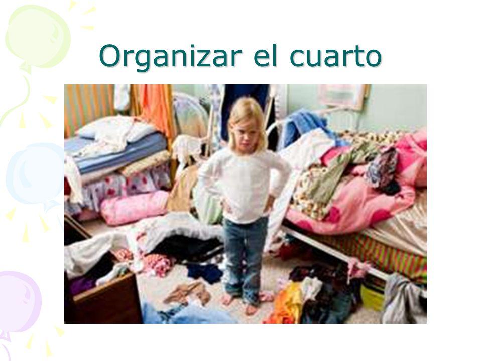 Organizar el cuarto
