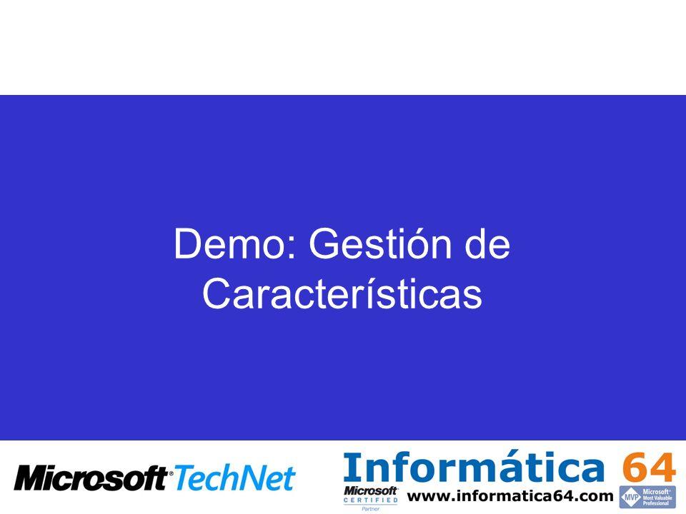 Demo: Gestión de Características