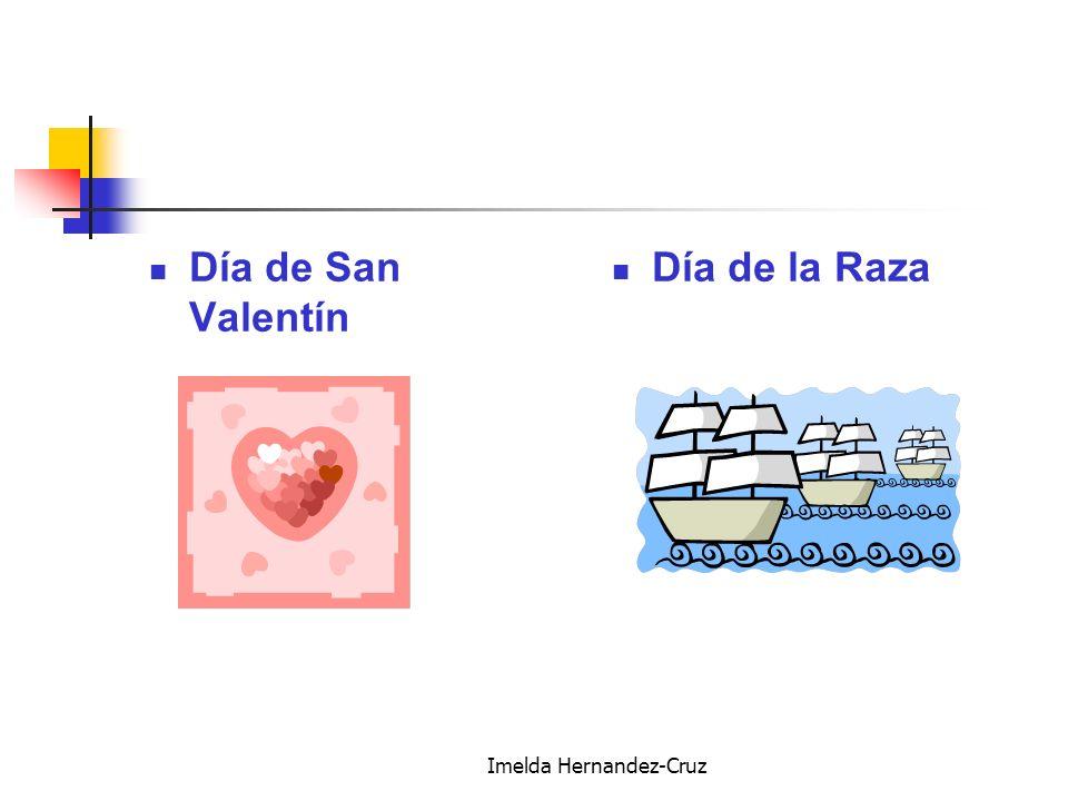 Imelda Hernandez-Cruz Día de San Valentín Día de la Raza