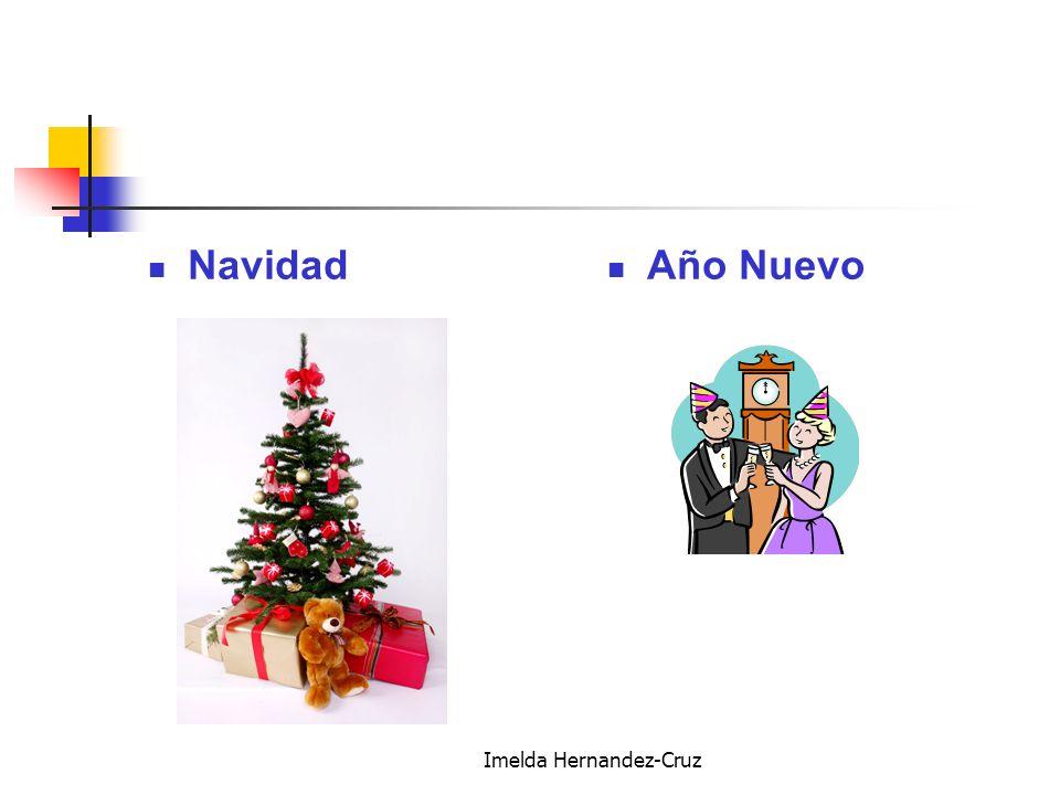 Imelda Hernandez-Cruz Navidad Año Nuevo