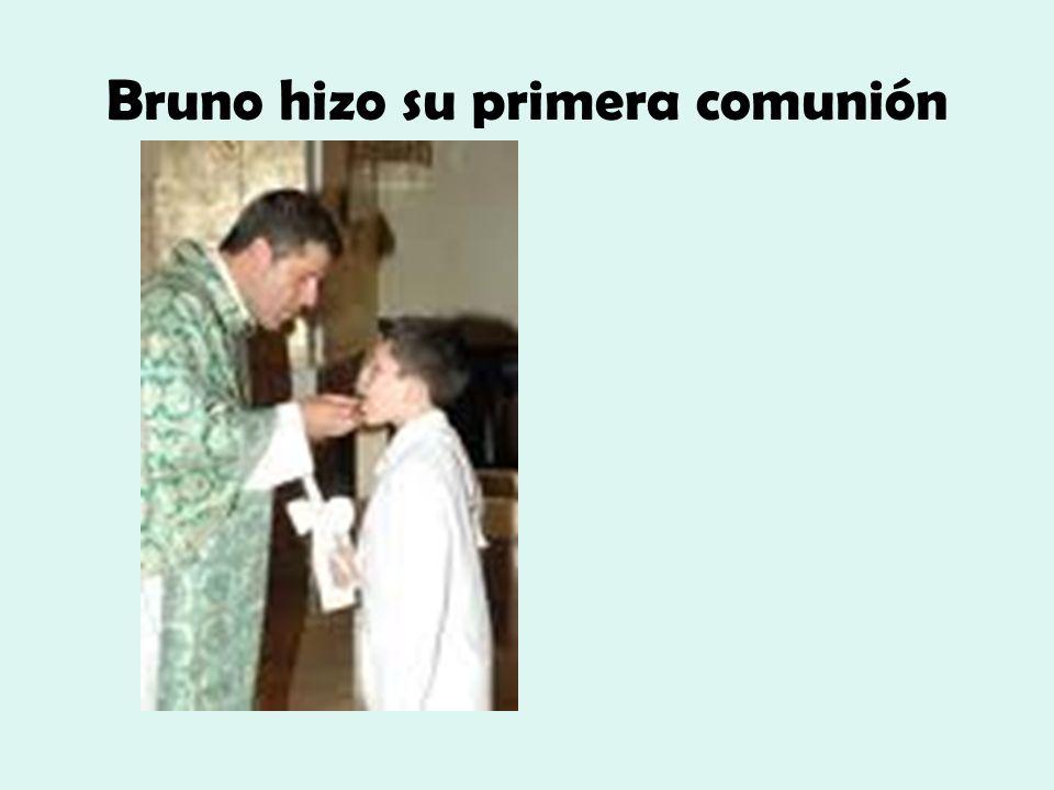 Bruno hizo su primera comunión