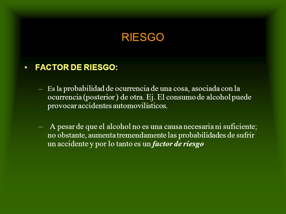 RIESGO RIESGO Este termino solo se utiliza en individuos SANOS. PRONOSTICOEl termino que se utiliza en individuos YA ENFERMOS es el de PRONOSTICO.