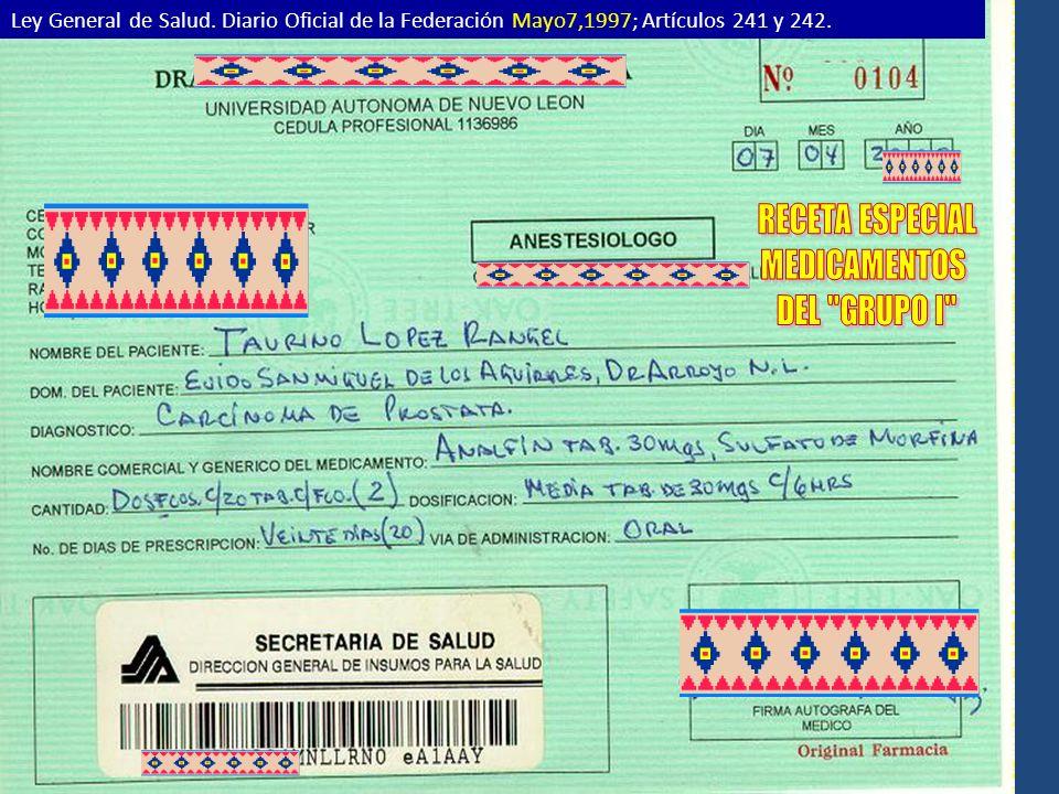 Ley General de Salud. Diario Oficial de la Federación Mayo7,1997; Artículos 241 y 242.