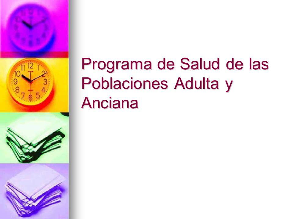 Programa de Salud de las Poblaciones Adulta y Anciana