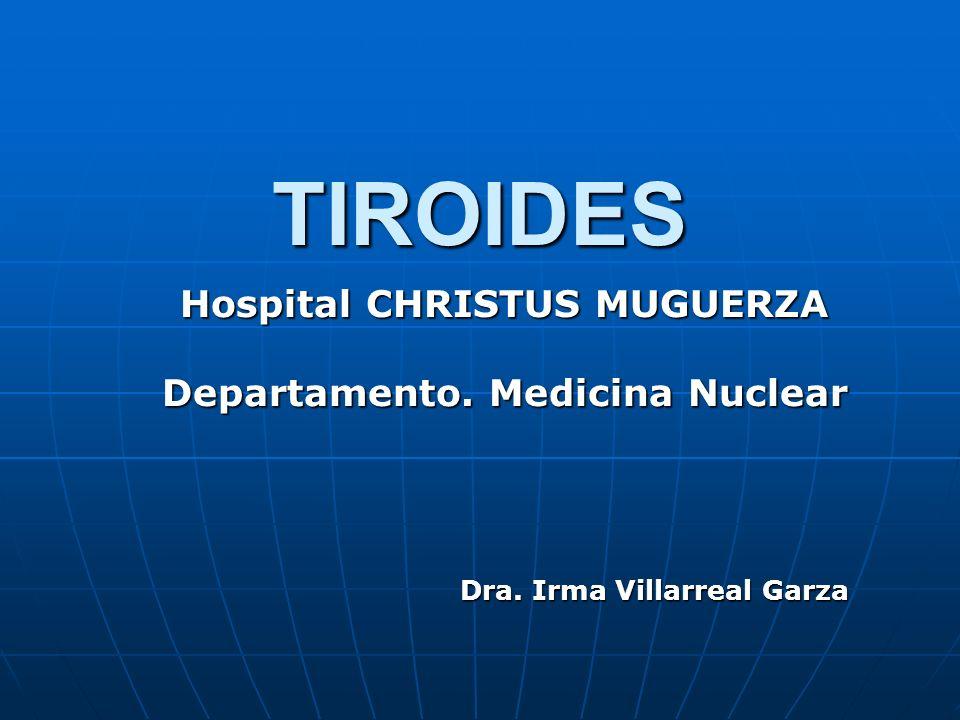 TIROIDES Radionúclidos Radionúclidos Tc-99mTc-99m I-131I-131 I-123I-123