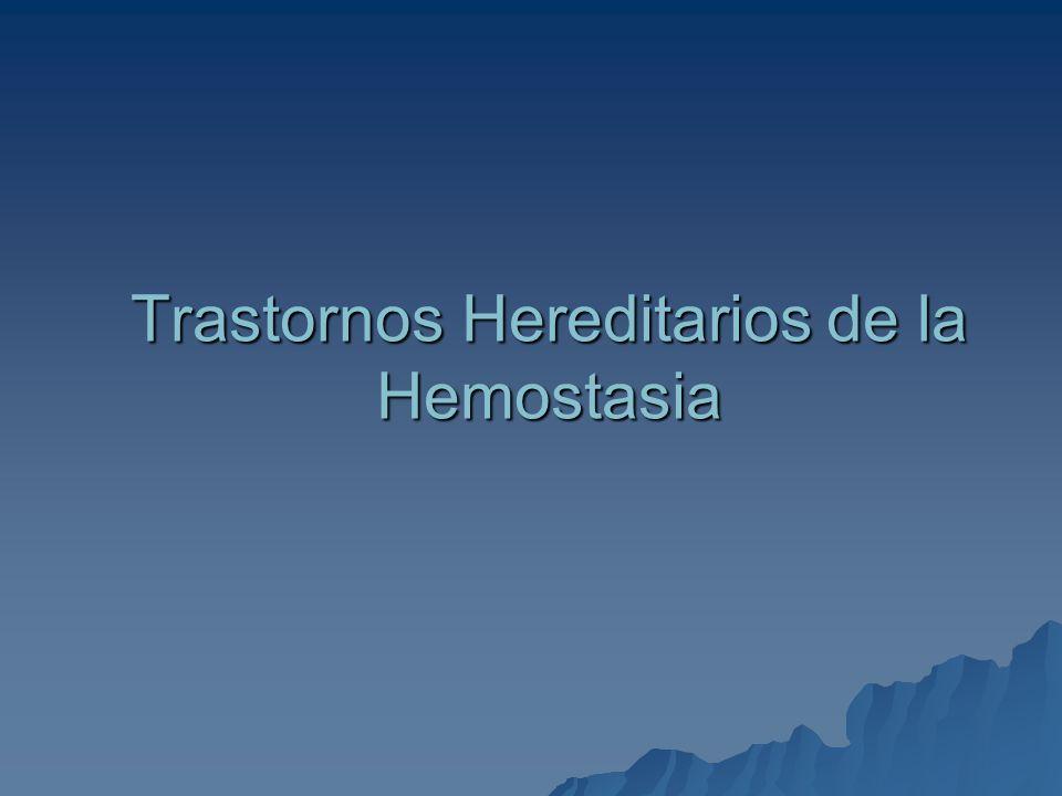 Trastornos Hereditarios de la Hemostasia