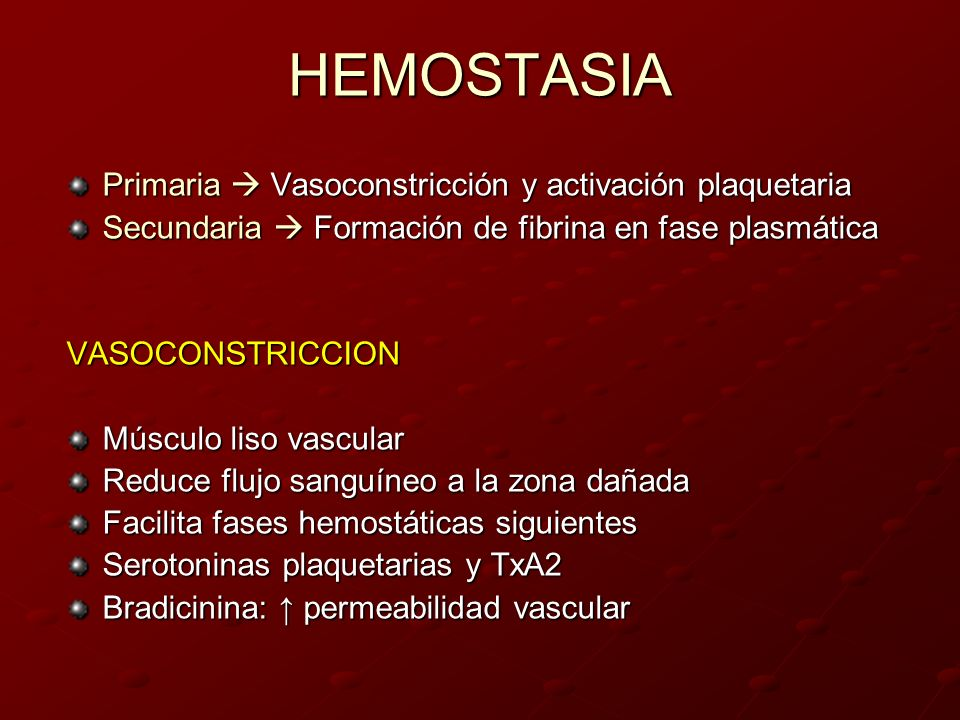 ENDOTELIO Tono vascular Activación plaquetaria, de fase plasmática y fibrinolisis ACTIVADO Procoagulante (FvW, IaTP-1, FV) Adhesión de plaquetas Se adhieren F IX, IXa, X Factor tisular