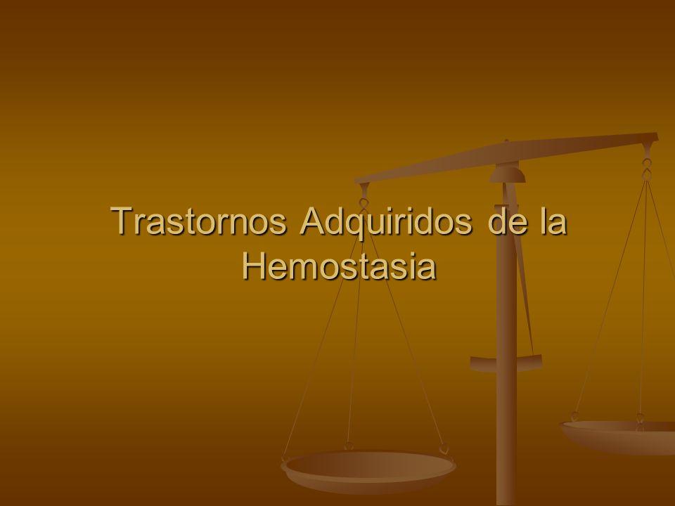 Trastornos Adquiridos de la Hemostasia