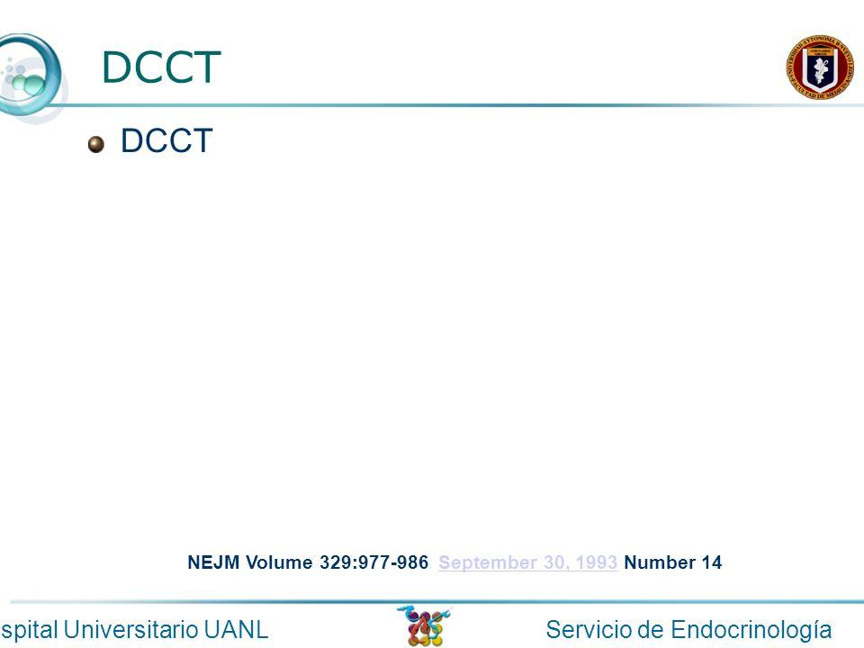 Servicio de EndocrinologíaHospital Universitario UANL DCCT NEJM Volume 329:977-986 September 30, 1993 Number 14September 30, 1993