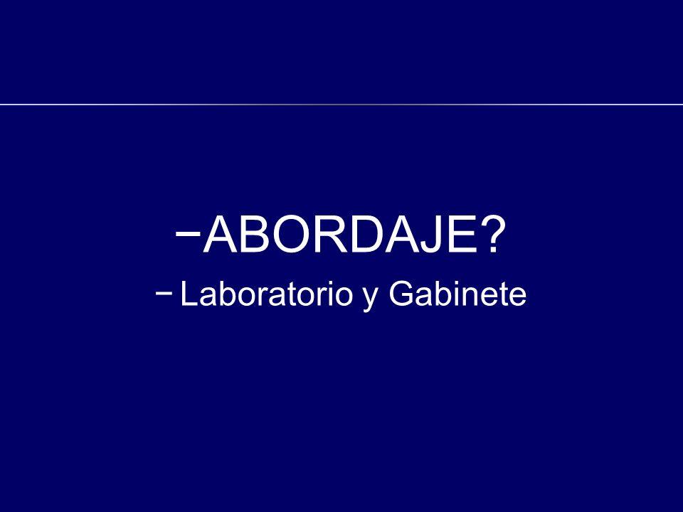 ABORDAJE? Laboratorio y Gabinete