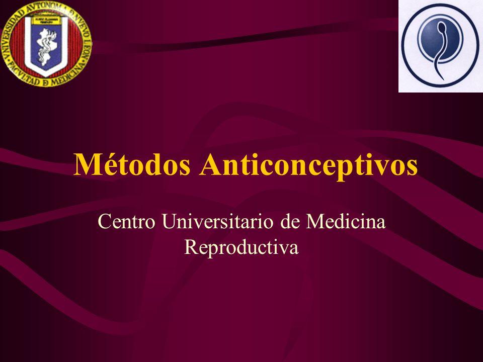 Métodos Anticonceptivos Centro Universitario de Medicina Reproductiva
