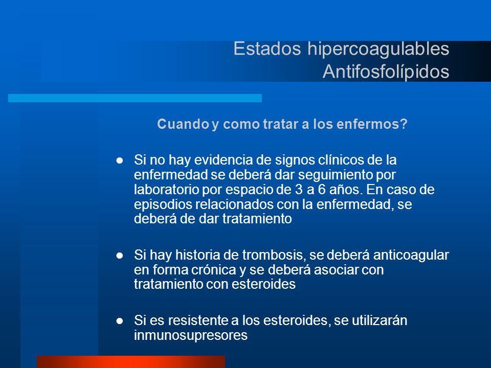TRATAMIENTO Objetivos: –Prevenir extensión del coagulo.