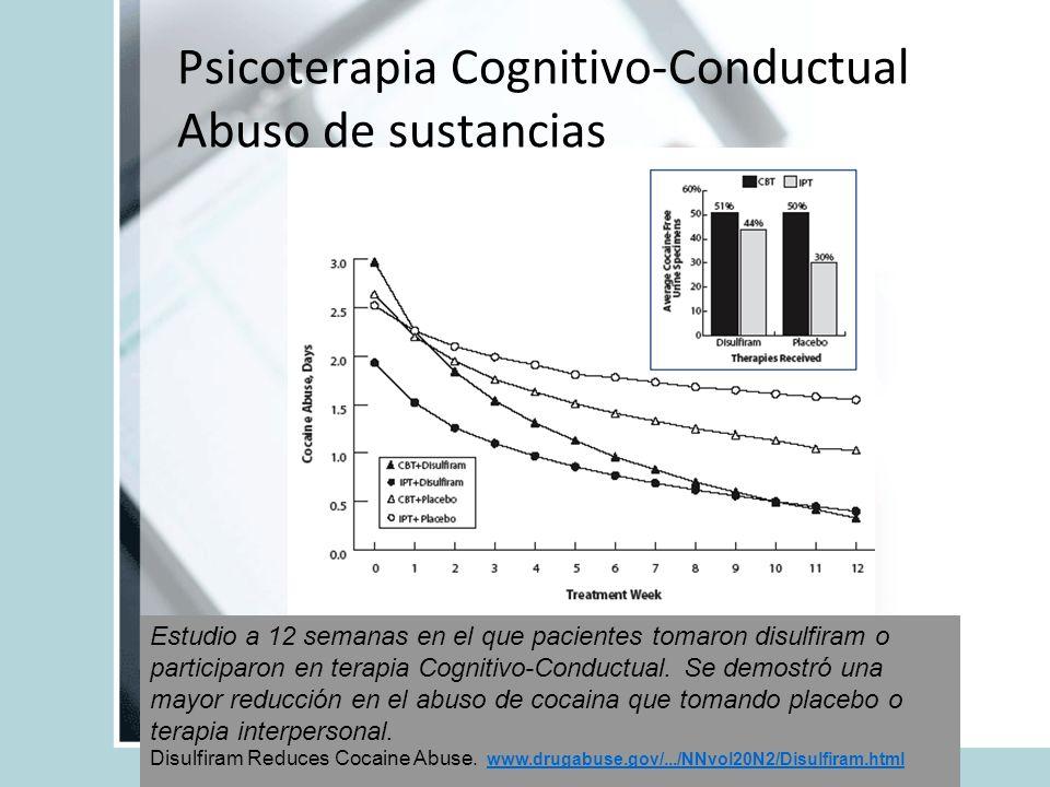 Psicoterapia Cognitivo-Conductual Abuso de sustancias Estudio a 12 semanas en el que pacientes tomaron disulfiram o participaron en terapia Cognitivo-
