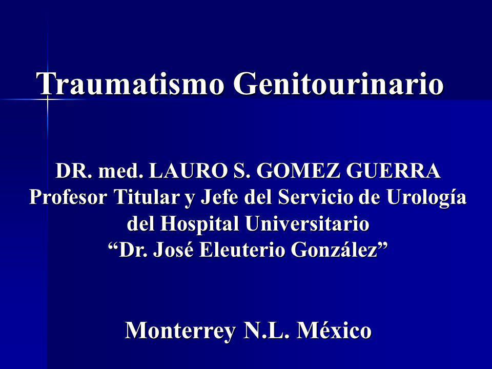Traumatismo Genitourinario DR.med. LAURO S.