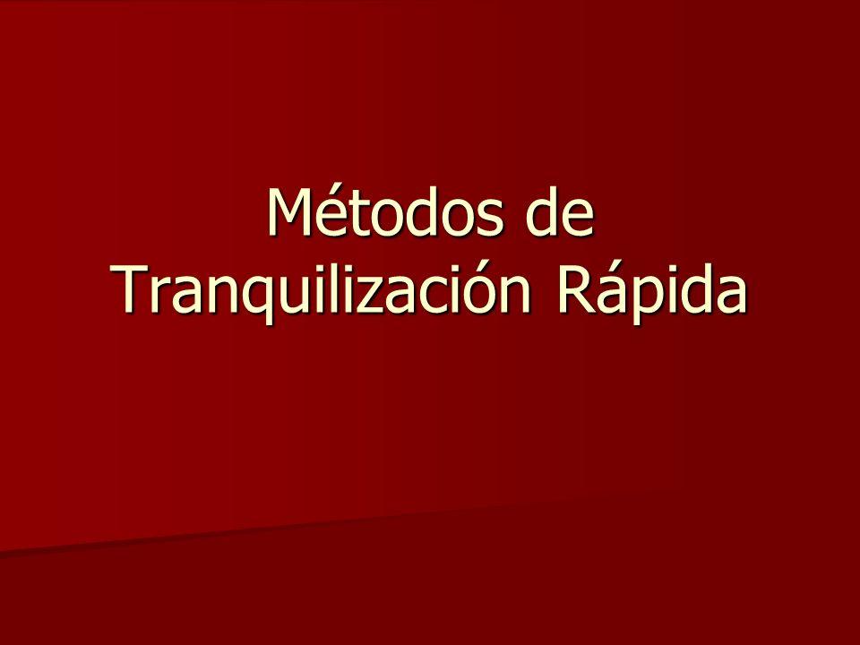 Métodos de Tranquilización Rápida