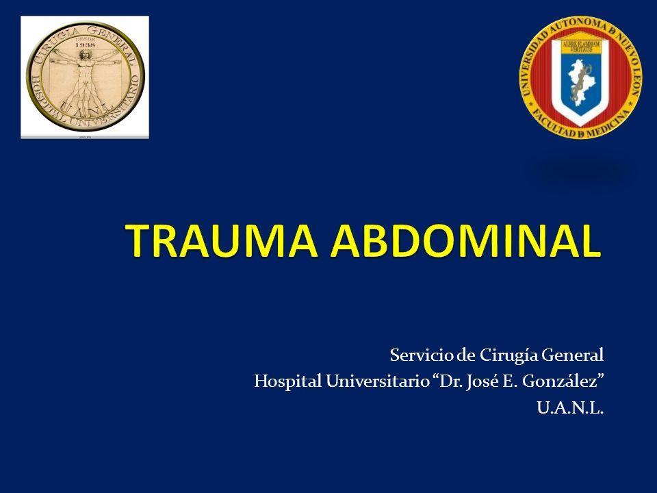 Servicio de Cirugía General Hospital Universitario Dr. José E. González U.A.N.L.
