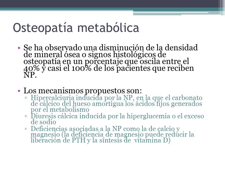 Osteopatía metabólica Se ha observado una disminución de la densidad de mineral ósea o signos histológicos de osteopatía en un porcentaje que oscila e