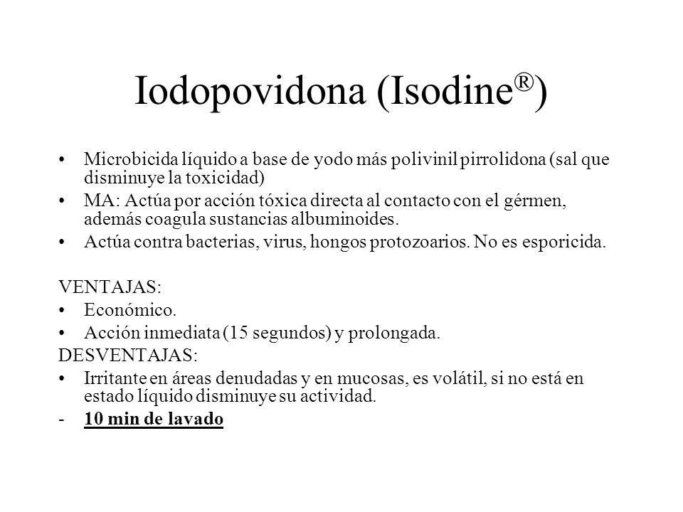 Iodopovidona (Isodine ® ) Microbicida líquido a base de yodo más polivinil pirrolidona (sal que disminuye la toxicidad) MA: Actúa por acción tóxica di
