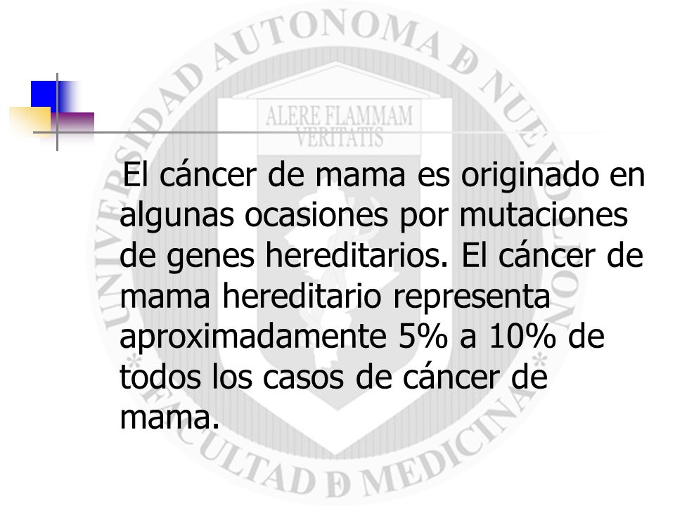 Si existe el antecedente de cáncer de mama se recomienda la mamografía 10 años antes de la edad en que se diagnostico el cáncer de mama.