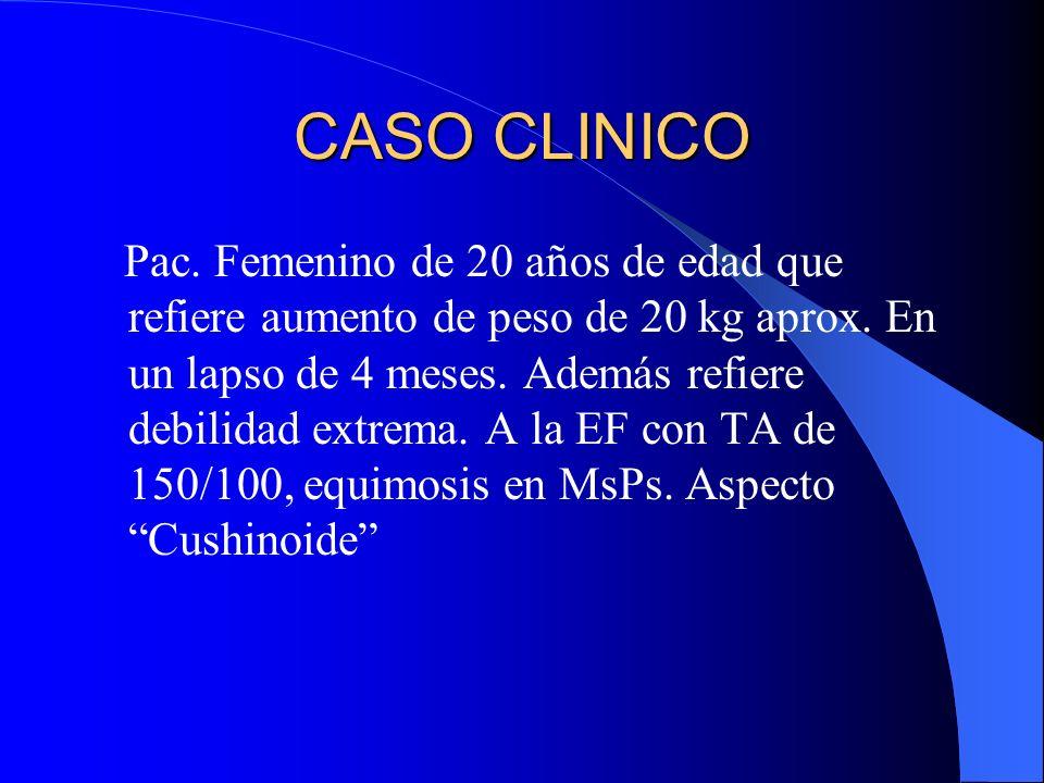 Hipercortisolismo - Obesidad truncal - Hipertensión - Piel delgada - Disminución de masa muscular - Retardo en la cicatrización - Laboratorio: Hiperglucemia, linfopenia.