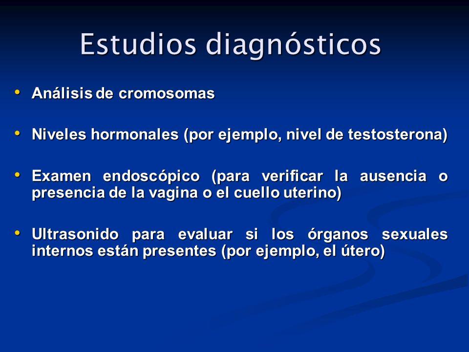 Estudios diagnósticos Estudios diagnósticos Análisis de cromosomas Análisis de cromosomas Niveles hormonales (por ejemplo, nivel de testosterona) Nive