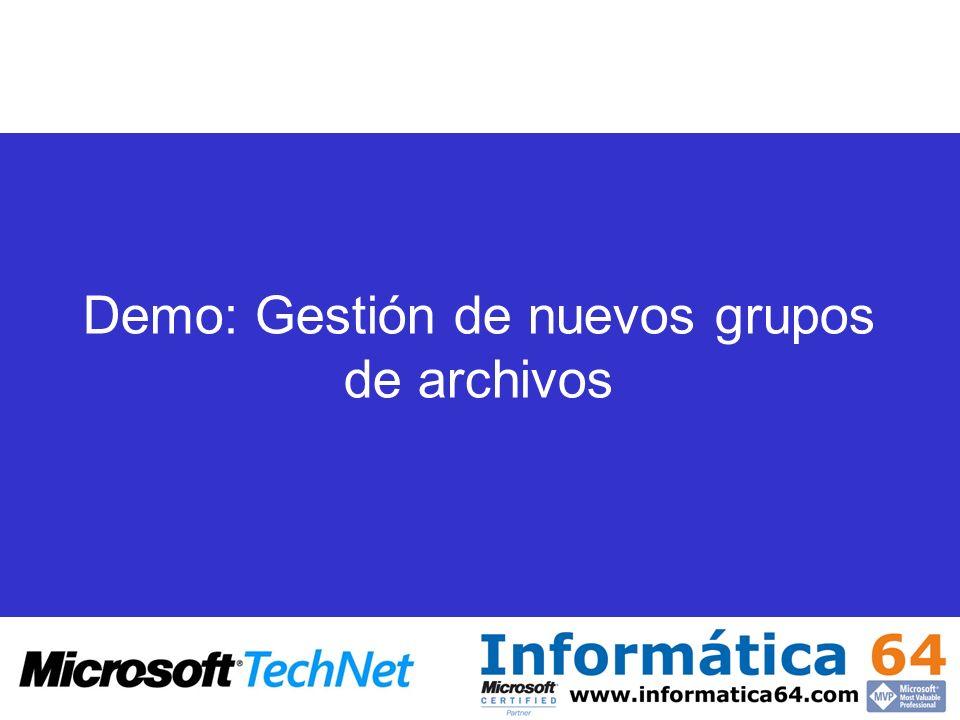 Demo: Gestión de nuevos grupos de archivos