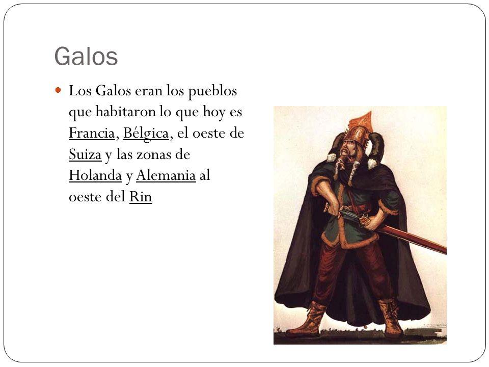 Galos Los Galos eran los pueblos que habitaron lo que hoy es Francia, Bélgica, el oeste de Suiza y las zonas de Holanda y Alemania al oeste del Rin