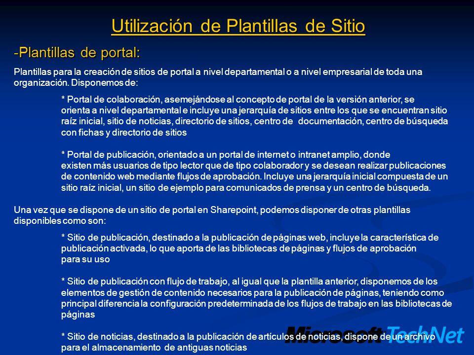Utilización de Plantillas de Sitio -Plantillas de portal: Plantillas para la creación de sitios de portal a nivel departamental o a nivel empresarial