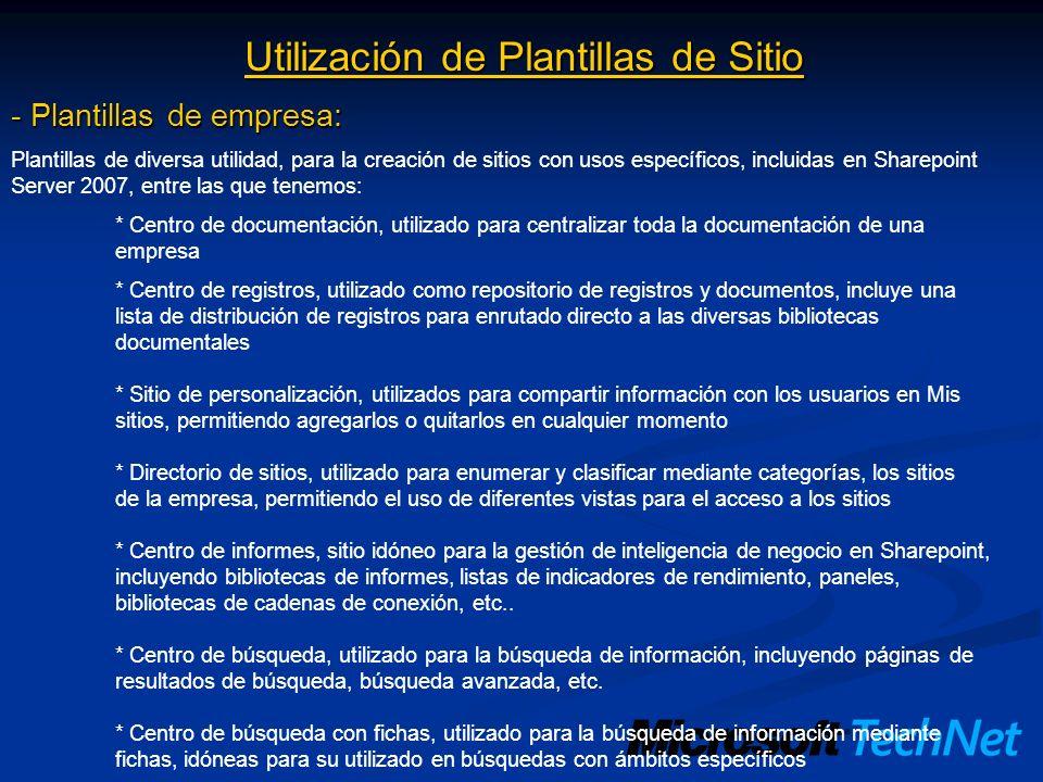 Utilización de Plantillas de Sitio - Plantillas de empresa: Plantillas de diversa utilidad, para la creación de sitios con usos específicos, incluidas
